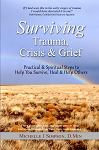 Surviving Crisis, Trauma and Grief by Dr. Michelle Simpson