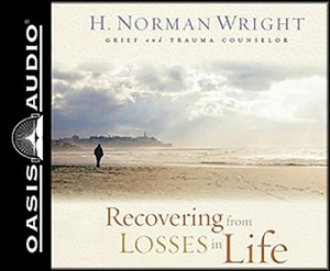 Recovering from Losses in Life - Unabridged CD